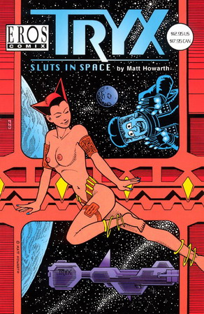 Tryx: Sluts In Space / Eros comics