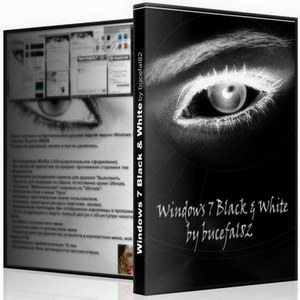 Windows 7 Black & White Full and Lite 6.1.7600.16385 (X86/RUS)