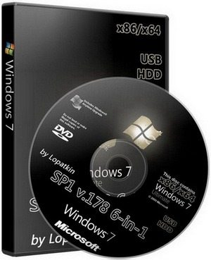 Windows 7 Ultimate SP1 v.178 x86/x64 6-in-1 by Lopatkin (2010/RUS/ENG)